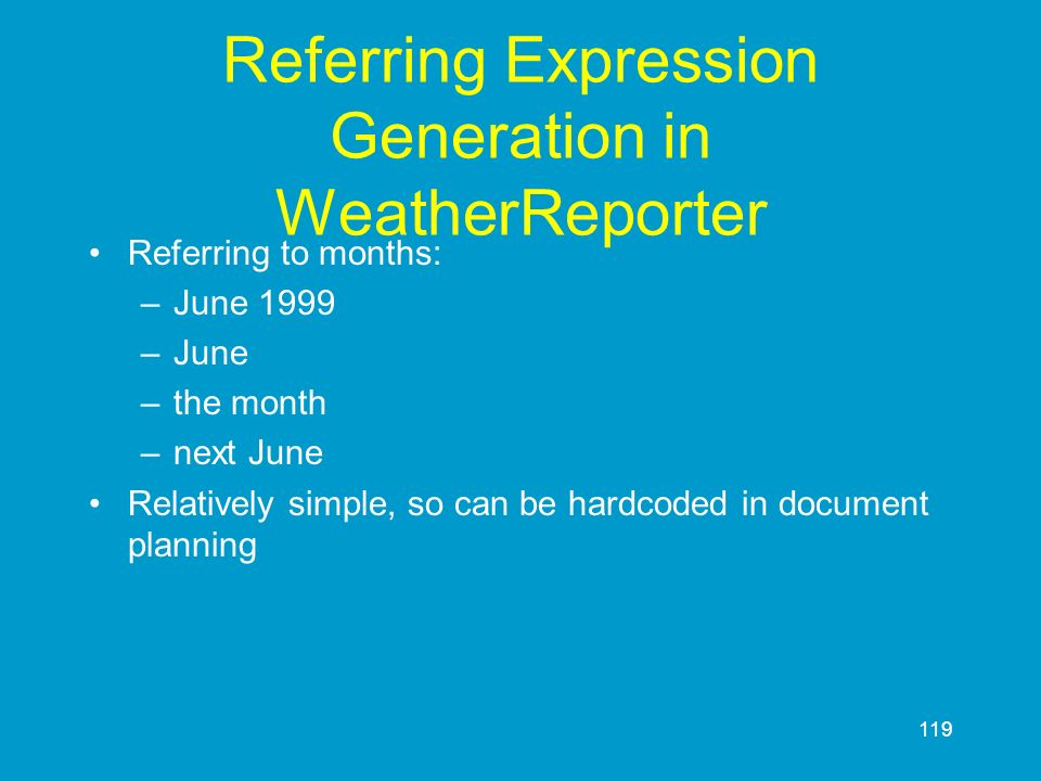 Referring Expression Generation in WeatherReporter