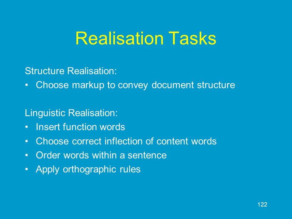 Realisation Tasks Structure Realisation: