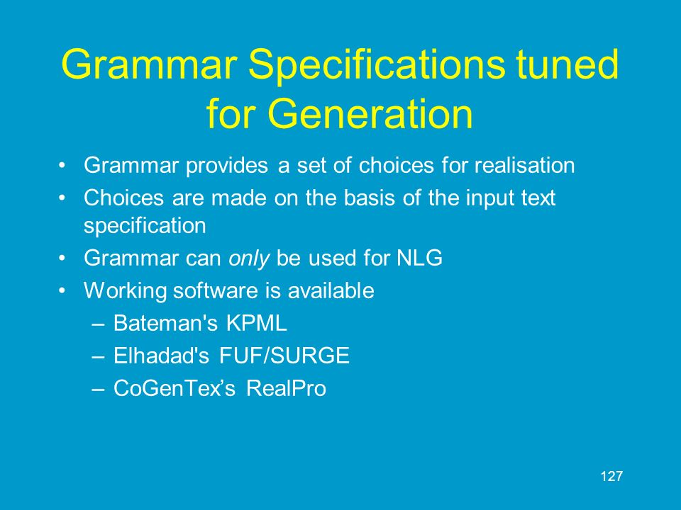 Grammar Specifications tuned for Generation