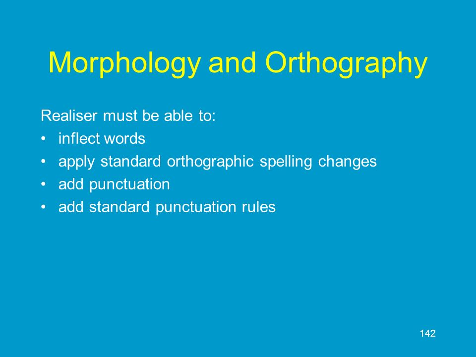 Morphology and Orthography