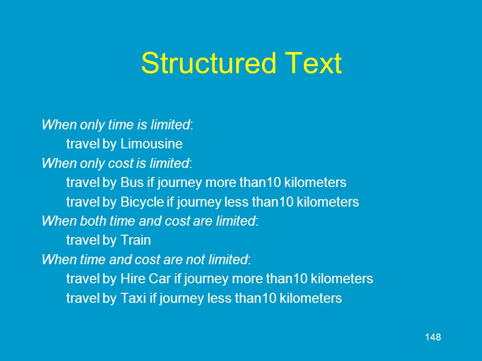 Structured Text When only time is limited: travel by Limousine