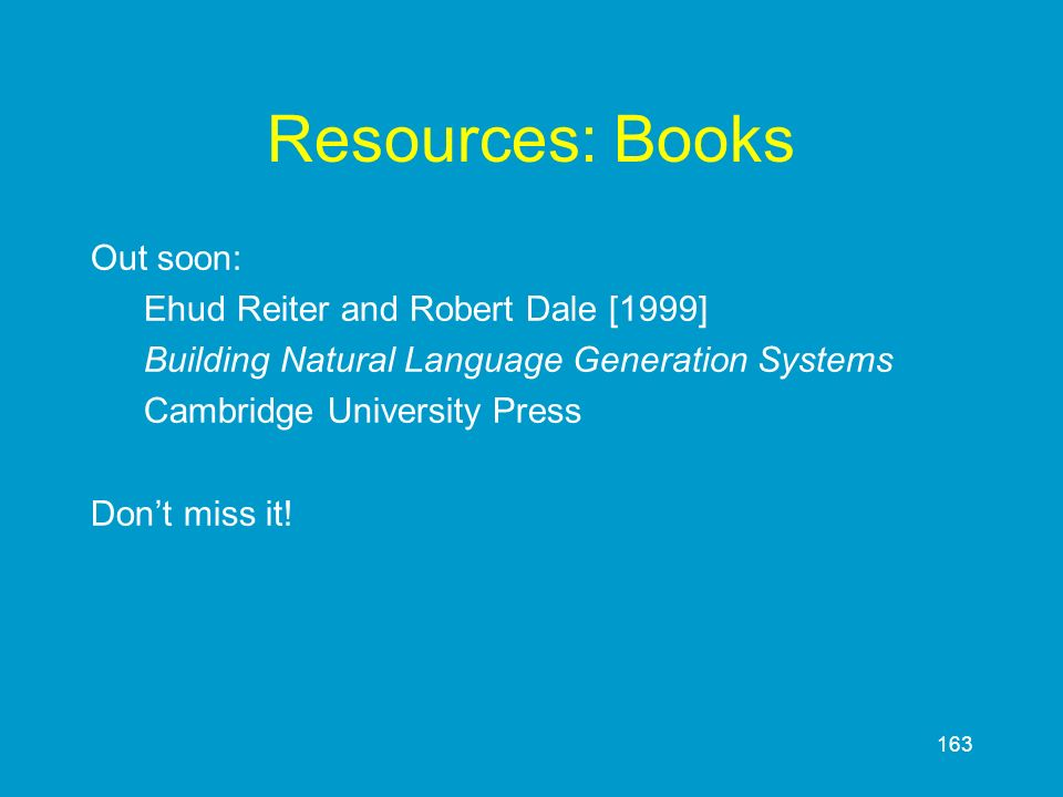Resources: Books Out soon: Ehud Reiter and Robert Dale [1999]