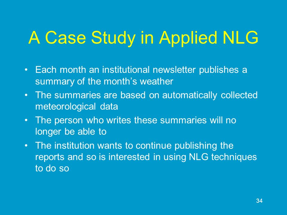 A Case Study in Applied NLG