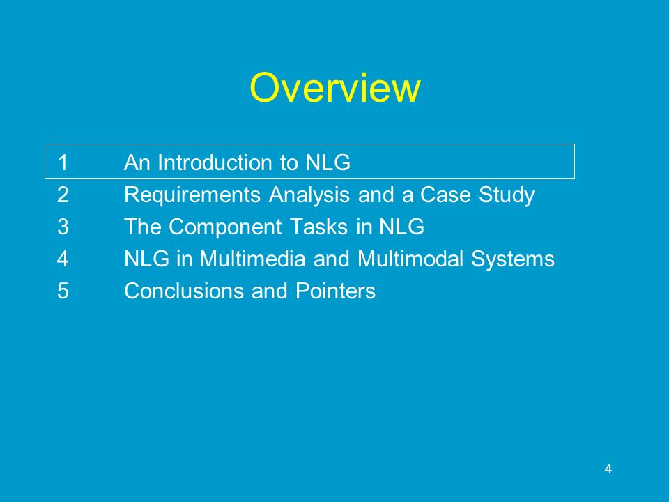 Overview 1 An Introduction to NLG