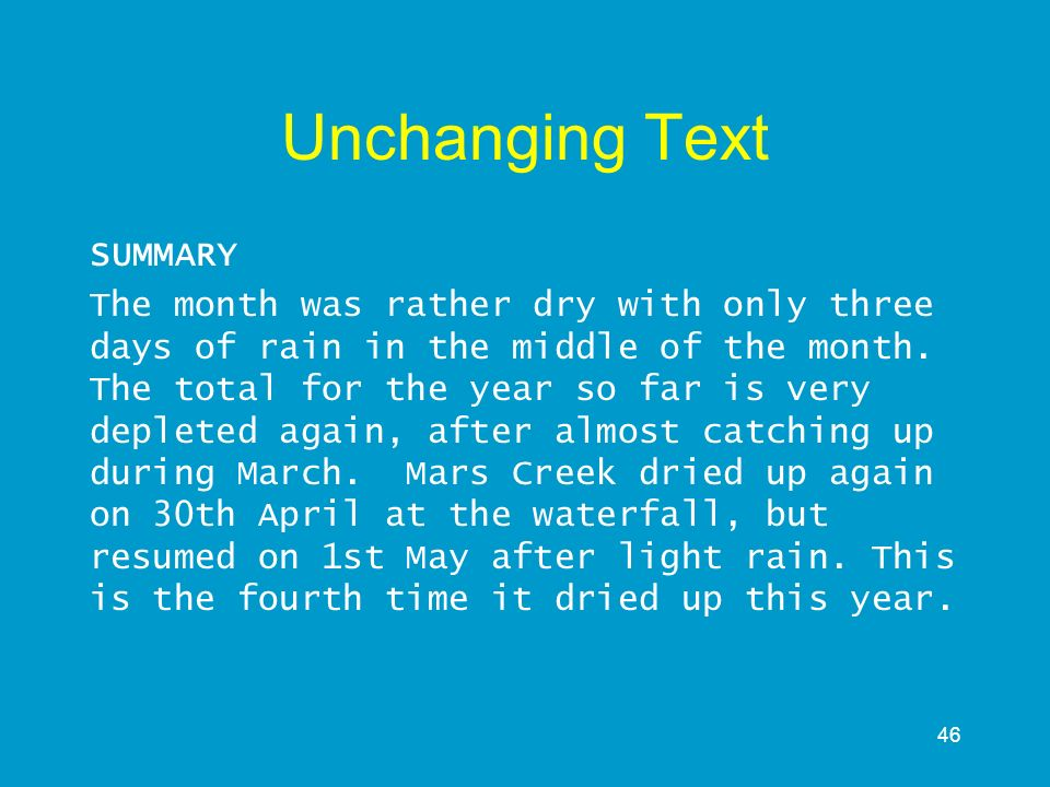 Unchanging Text SUMMARY