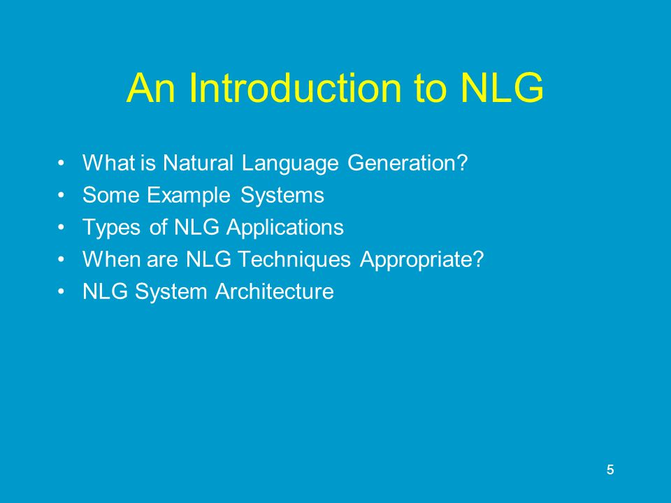 An Introduction to NLG What is Natural Language Generation