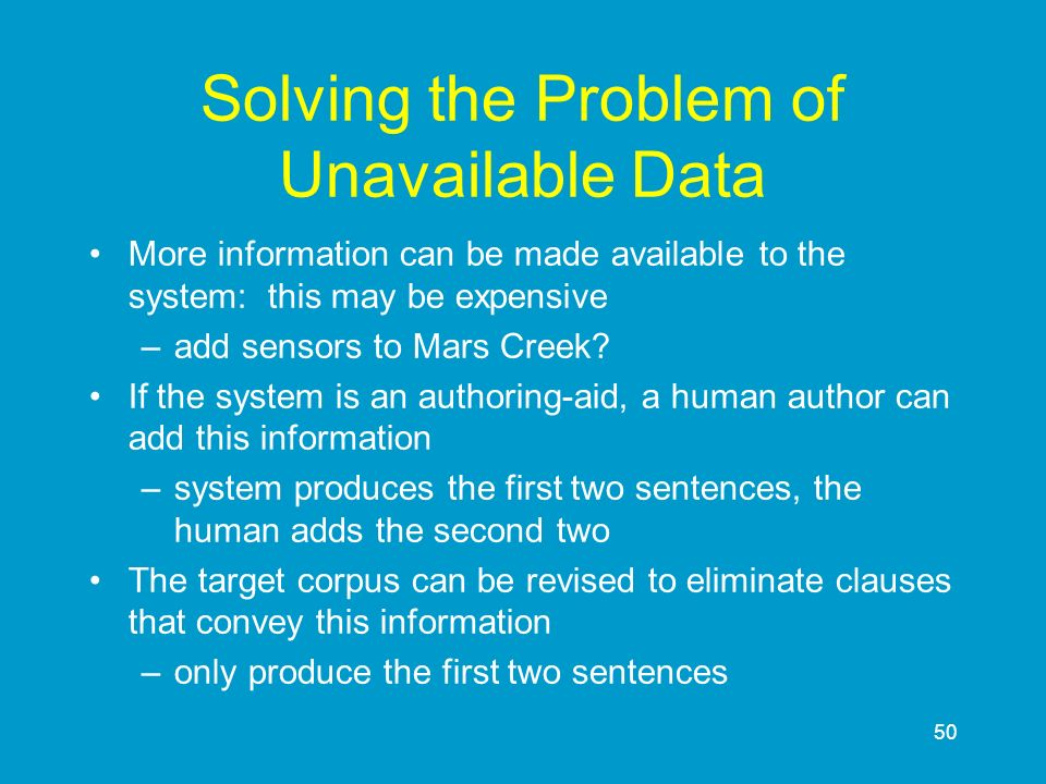 Solving the Problem of Unavailable Data