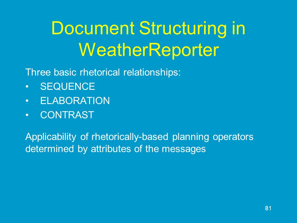 Document Structuring in WeatherReporter
