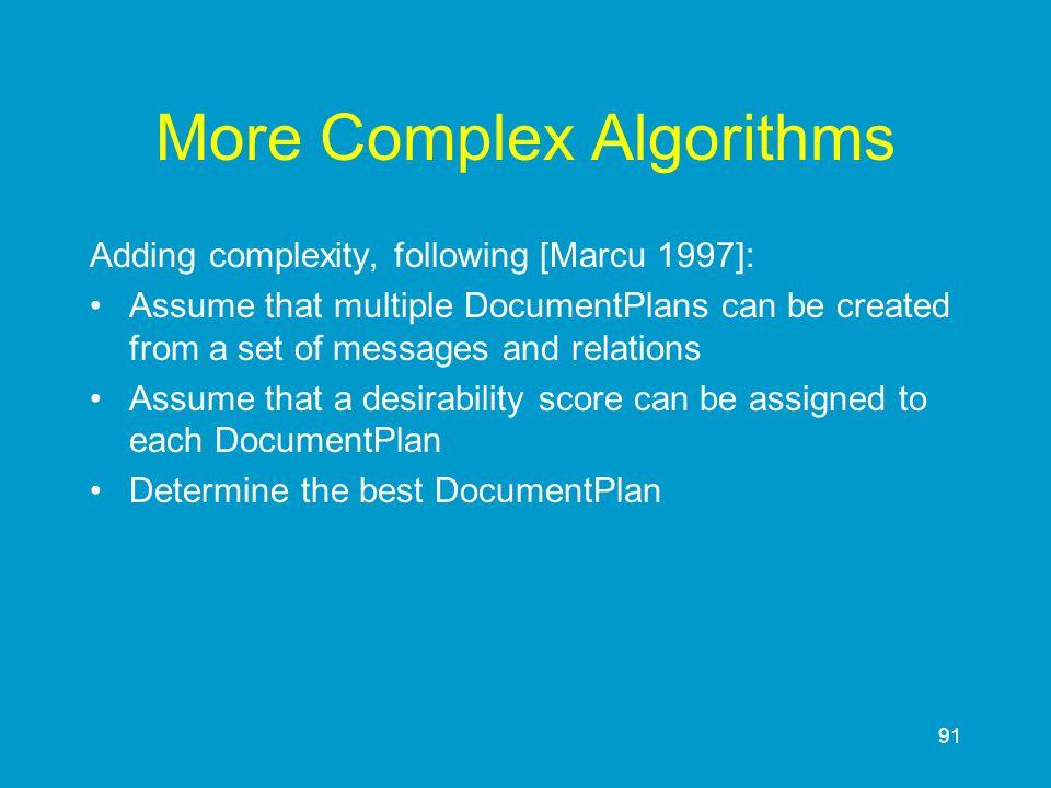 More Complex Algorithms