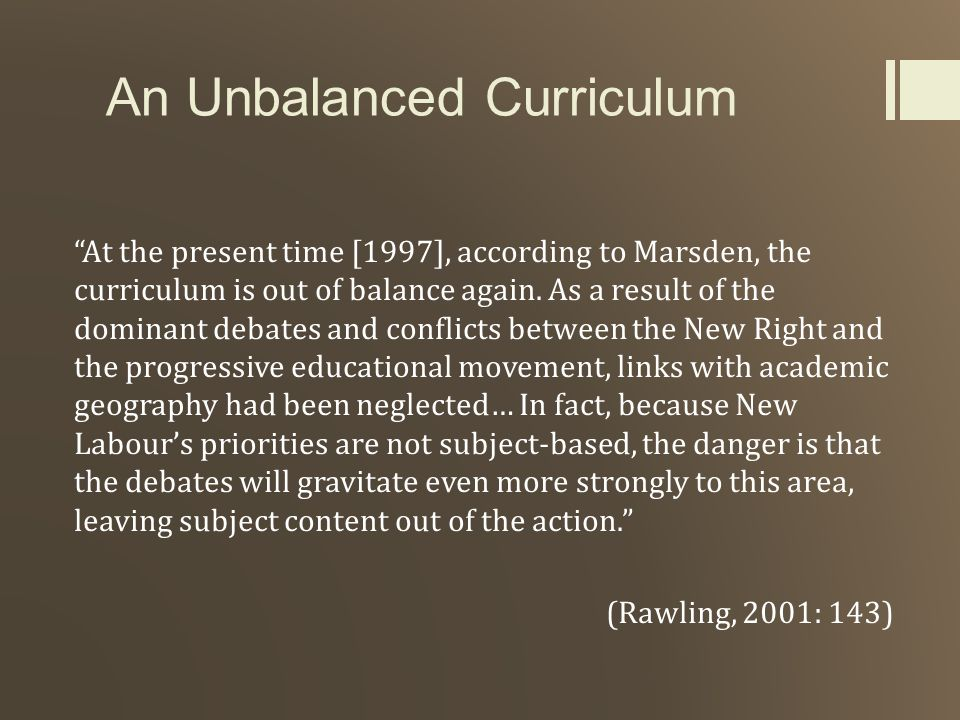 An Unbalanced Curriculum