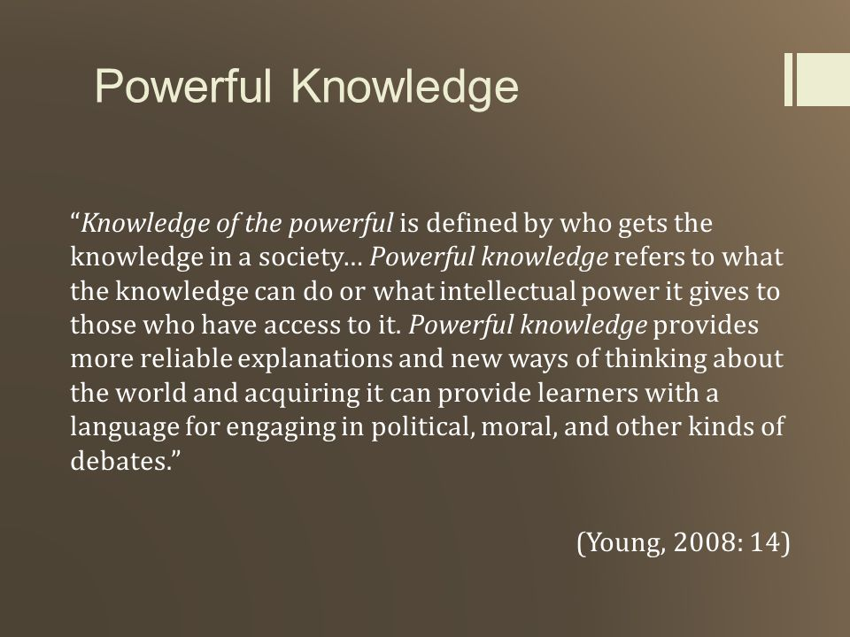 Powerful Knowledge