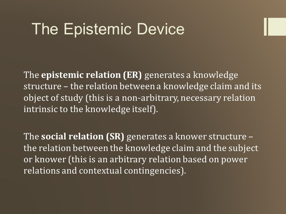 The Epistemic Device