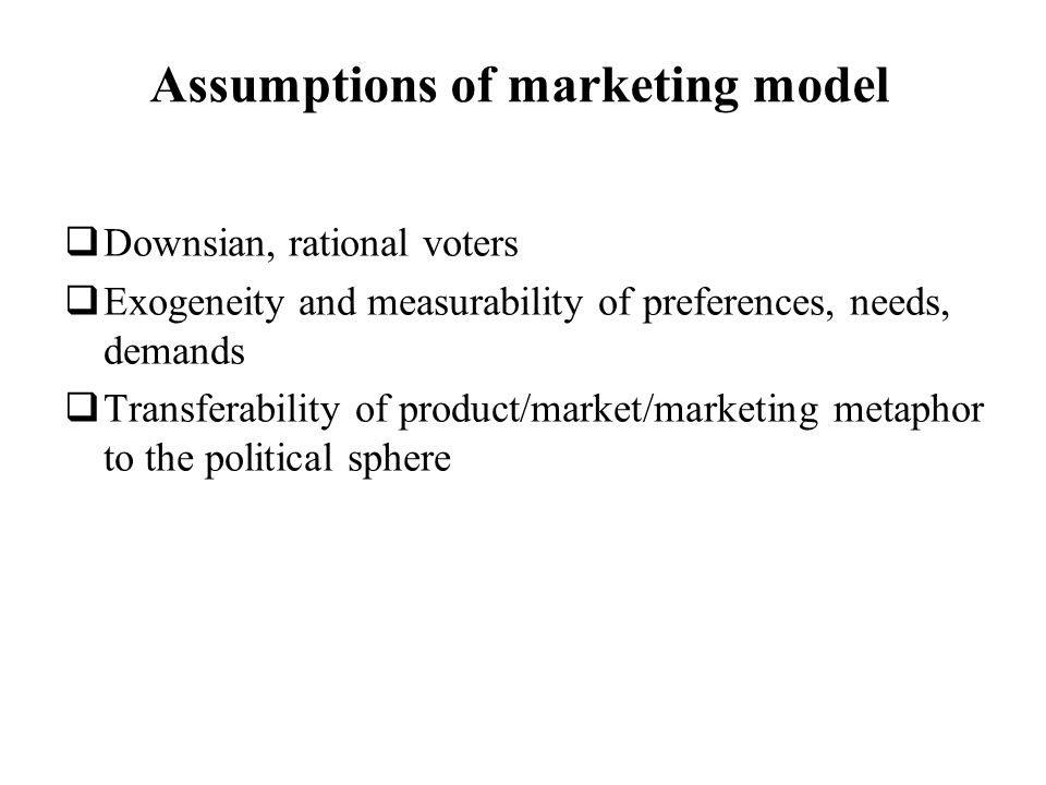 Assumptions of marketing model