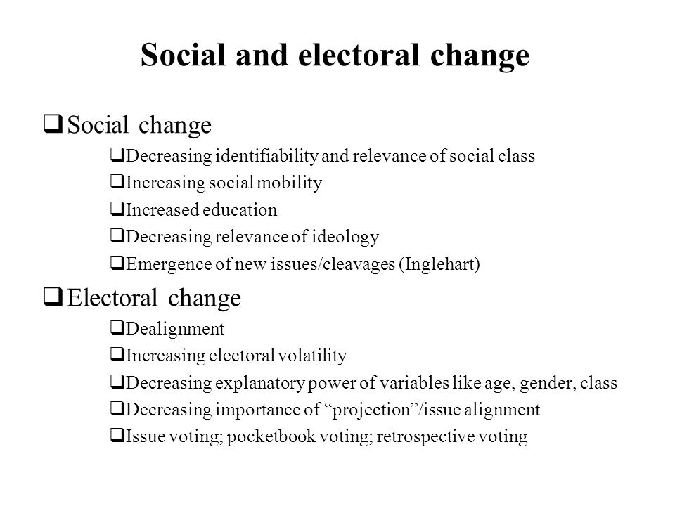 Social and electoral change