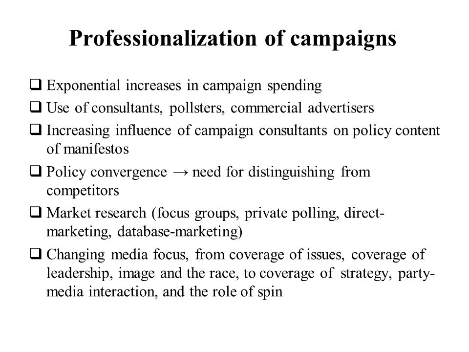 Professionalization of campaigns