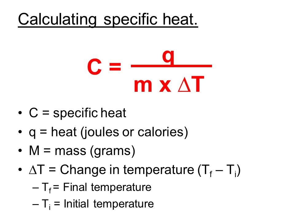 Calculating specific heat.