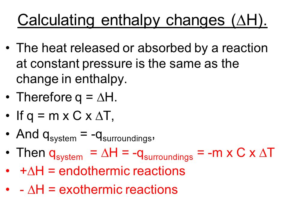 Calculating enthalpy changes (∆H).