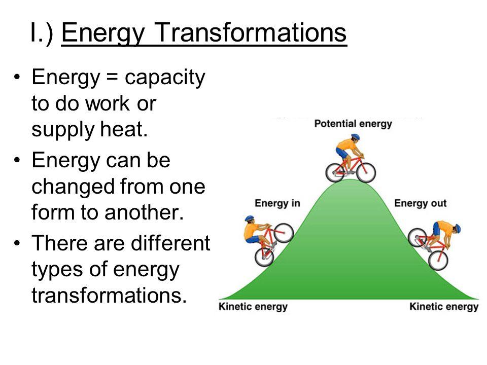 I.) Energy Transformations