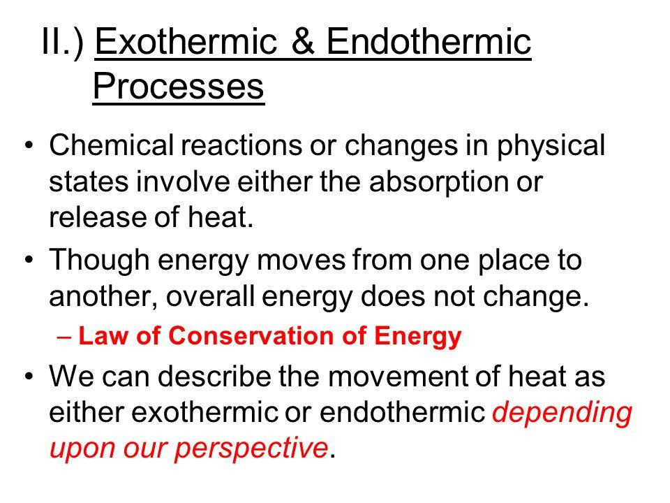 II.) Exothermic & Endothermic Processes