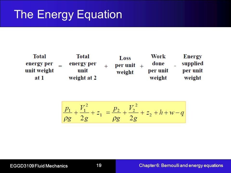 energy equation fluids. the energy equation eggd3109 fluid mechanics fluids