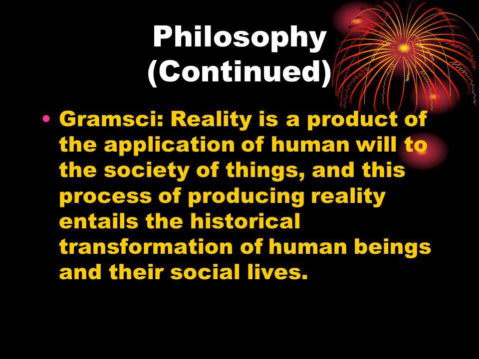 Philosophy (Continued)