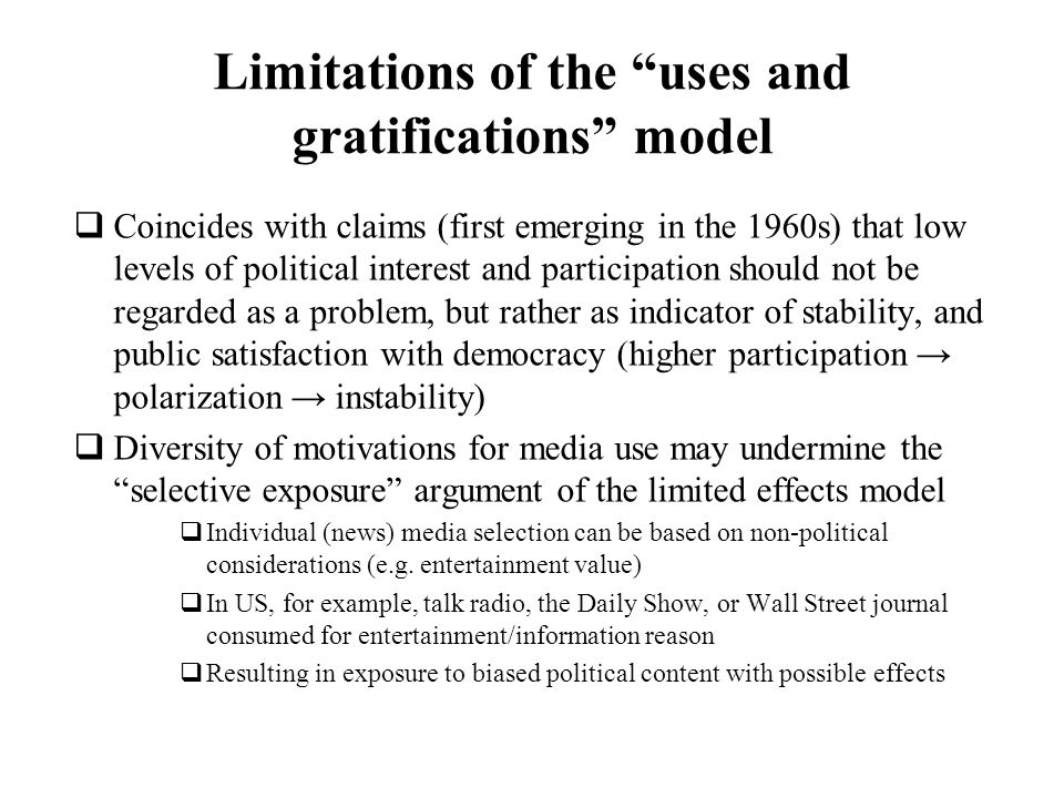 Limitations of the uses and gratifications model