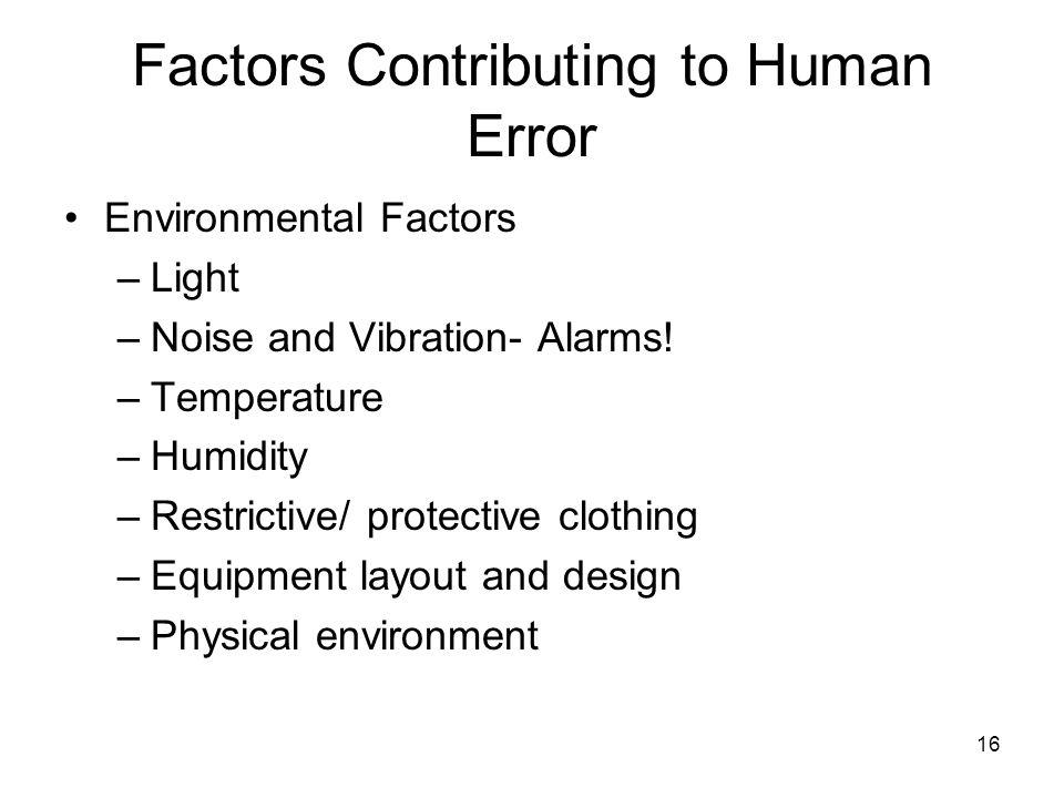 Factors Contributing to Human Error