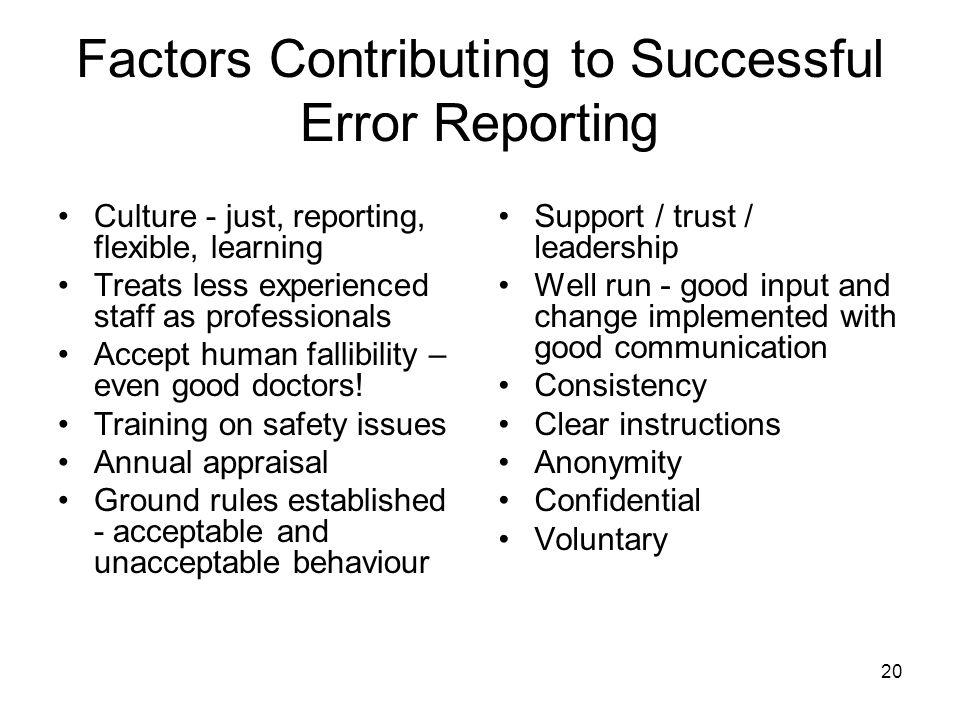 Factors Contributing to Successful Error Reporting