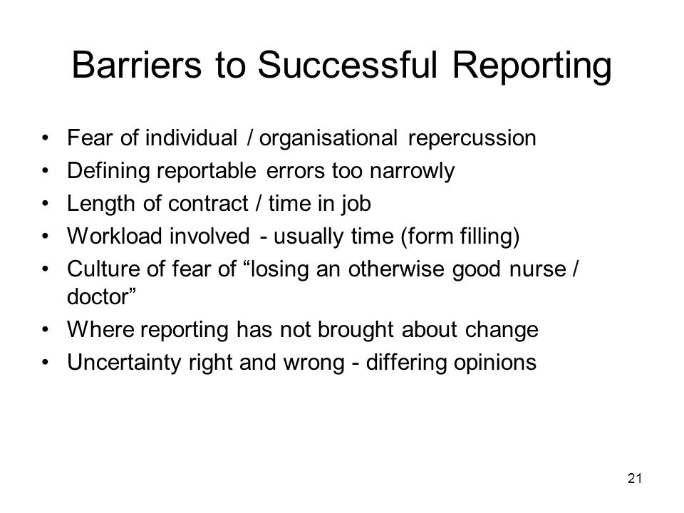 Barriers to Successful Reporting