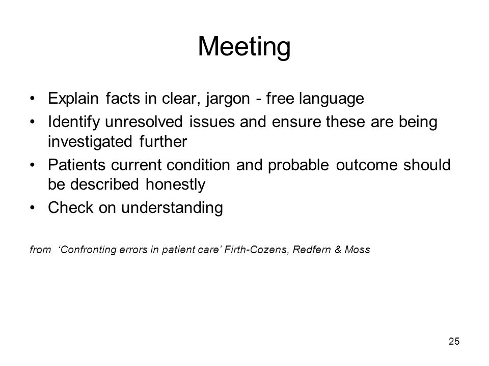 Meeting Explain facts in clear, jargon - free language