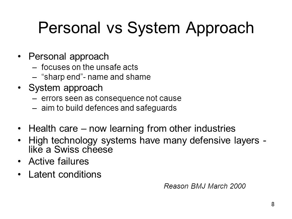 Personal vs System Approach