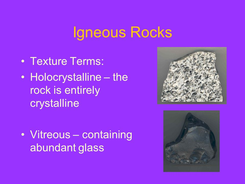 Igneous Rocks Texture Terms: