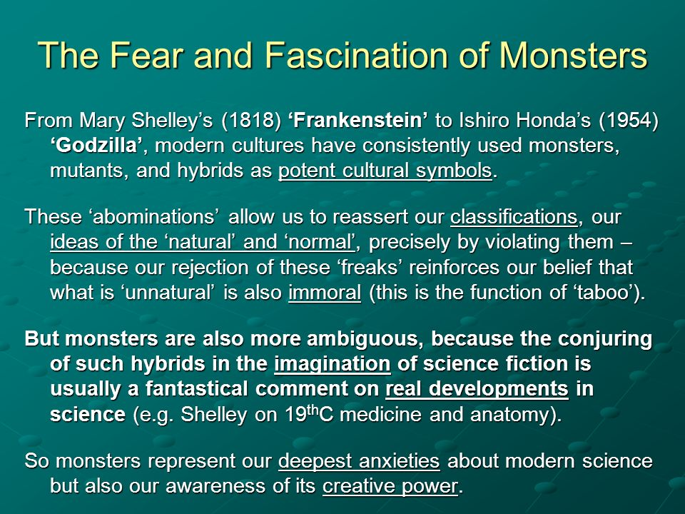 The Fear and Fascination of Monsters