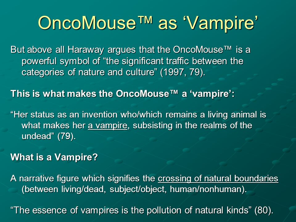 OncoMouse™ as 'Vampire'