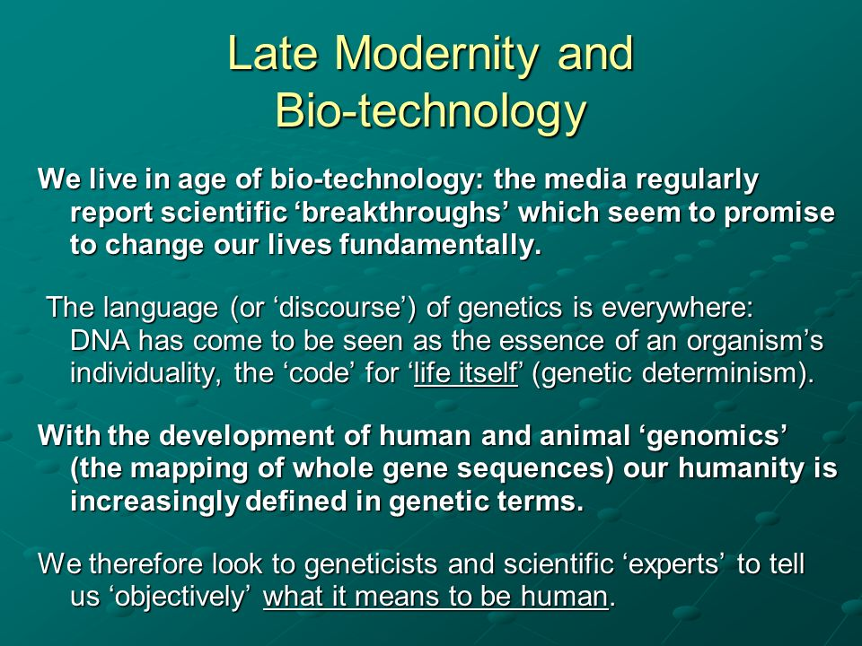 Late Modernity and Bio-technology