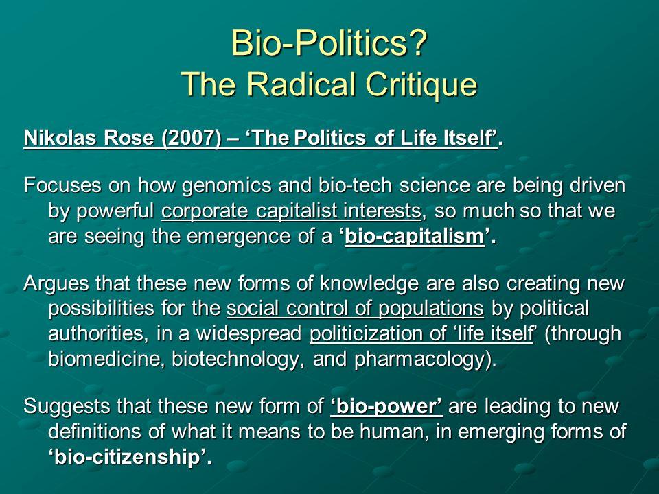 Bio-Politics The Radical Critique