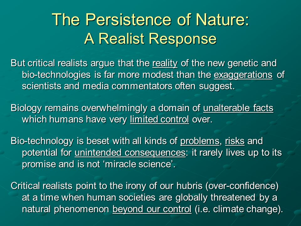 The Persistence of Nature: A Realist Response