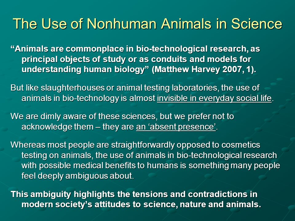 The Use of Nonhuman Animals in Science