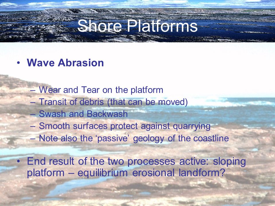 Shore Platforms Wave Abrasion