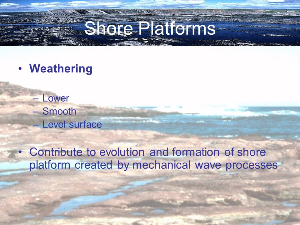 Shore Platforms Weathering