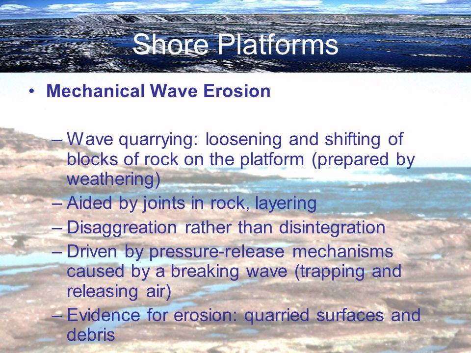 Shore Platforms Mechanical Wave Erosion