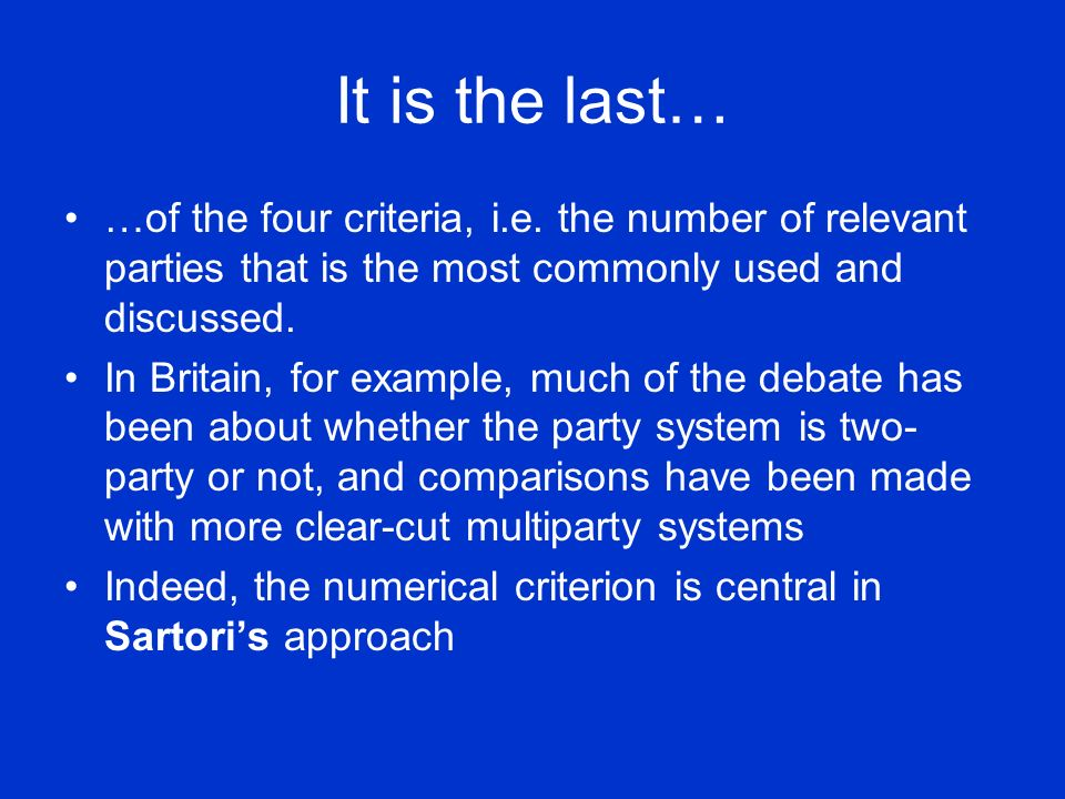 It is the last… …of the four criteria, i.e. the number of relevant parties that is the most commonly used and discussed.
