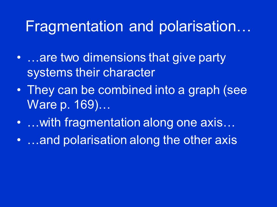 Fragmentation and polarisation…