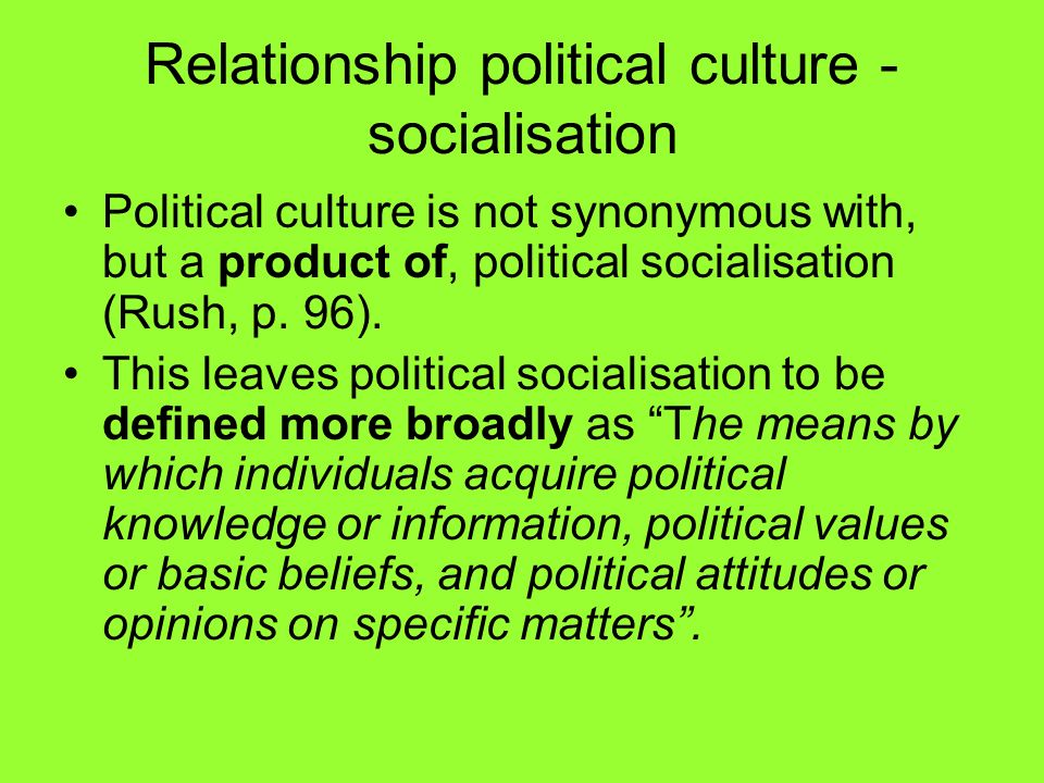 Relationship political culture - socialisation