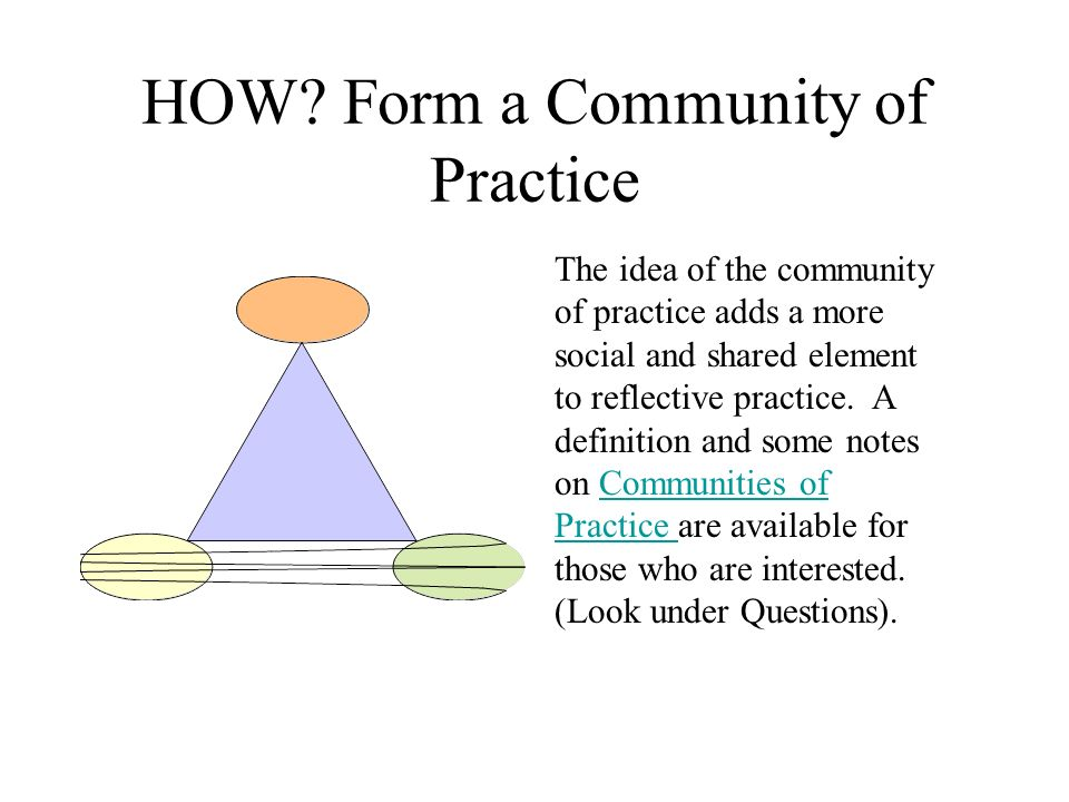 HOW Form a Community of Practice