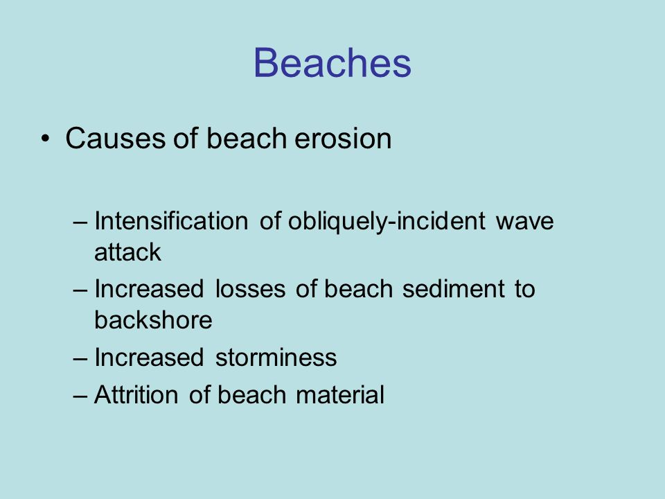 Beaches Causes of beach erosion