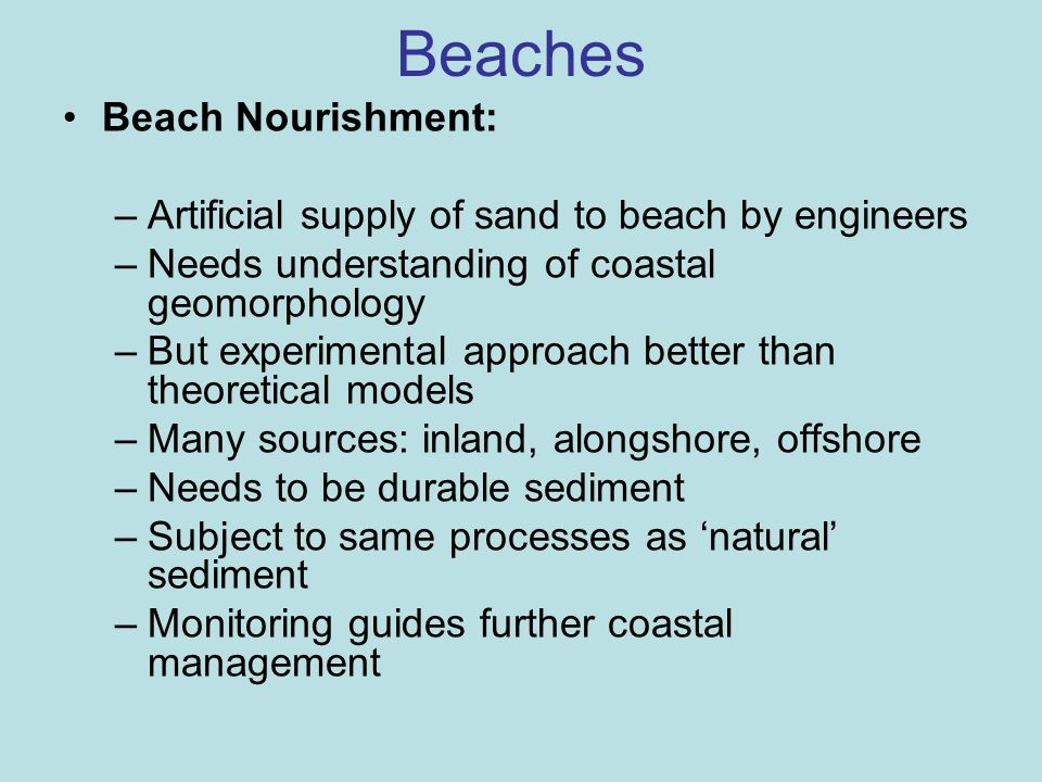 Beaches Beach Nourishment: