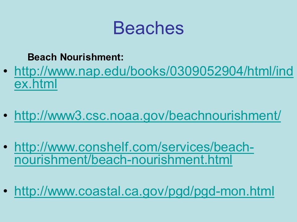 Beaches http://www.nap.edu/books/0309052904/html/index.html