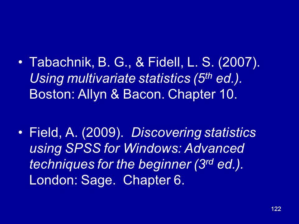 Tabachnik, B. G. , & Fidell, L. S. (2007)
