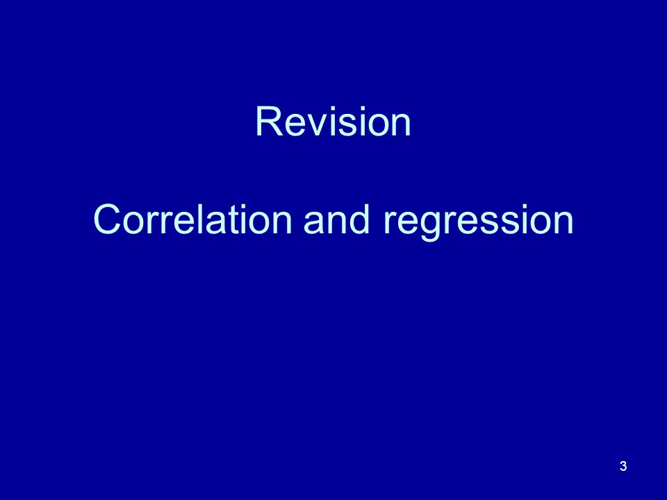 Revision Correlation and regression